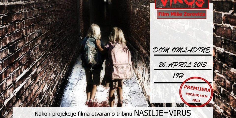 Premijera filma VIRUS i tribina o nasilju